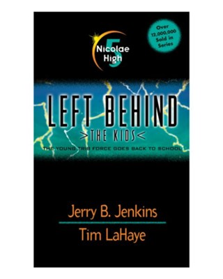 Nicolae High, Left Behind: The Kids #5   -     By: Tim LaHaye, Jerry B. Jenkins