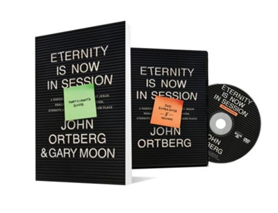 Eternity is Now in Session, DVD/Participant Guide Pack   -     By: John Ortberg