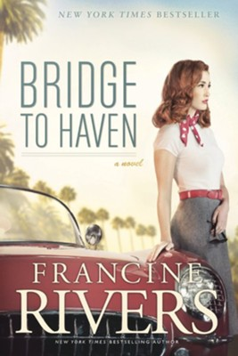 Bridge to Haven - eBook  -     By: Francine Rivers