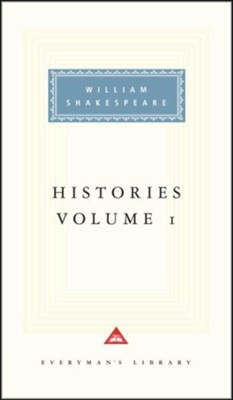 Histories, Vol. 0001   -     By: William Shakespeare, Tony Tanner