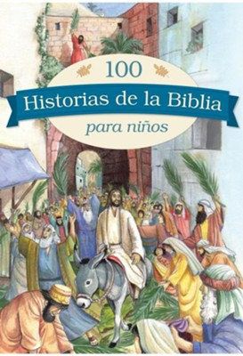 100 historias de la Biblia para niños  (100 Bible Stories for Children)  -