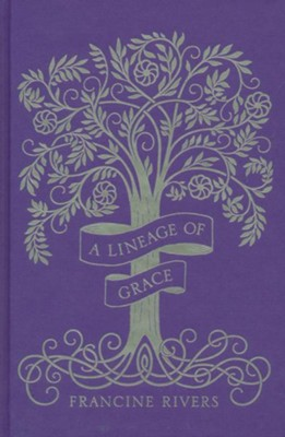 A Lineage of Grace, Special Edition: 5 Volumes in 1   -     By: Francine Rivers