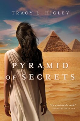 Pyramid of Secrets - eBook  -     By: Tracy L. Higley