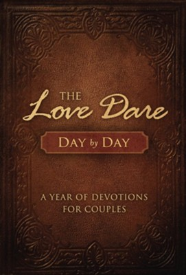 The Love Dare Day by Day: A Year of Devotions for Couples / Revised - eBook  -     By: Stephen Kendrick, Alex Kendrick