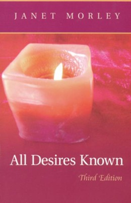 All Desires Known: Third Edition - eBook  -     By: Janet Morley