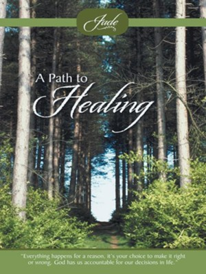 A Path to Healing - eBook  -     By: Jade