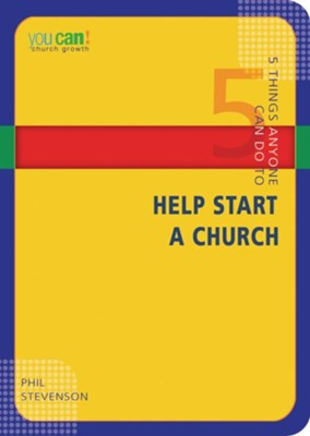 5 Things Anyone Can Do to Help Start a Church - eBook  -     By: Phil Stevenson