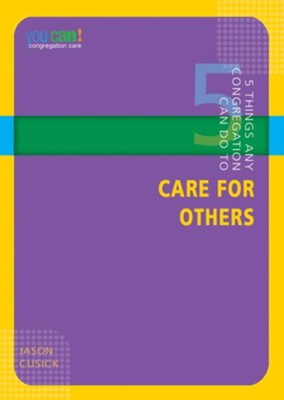 5 Things Any Congregation Can Do to Care for Others - eBook  -     By: Jason Cusick