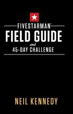 FiveStarMan Field Guide and 45-Day Challenge - eBook  -     By: Neil Kennedy