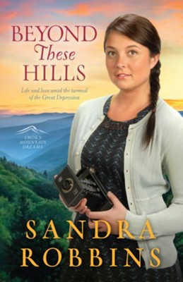 Beyond These Hills - eBook  -     By: Sandra Robbins