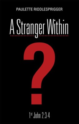 A Stranger Within - eBook  -     By: Paulette Riddlesprigger