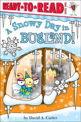 A Snowy Day in Bugland!  -     By: David A. Carter     Illustrated By: David A. Carter