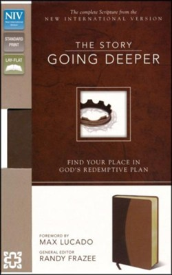 The Story: NIV Going Deeper: Find Your Place in God's Redemptive Plan, Italian Duo-Tone, Chocolate/Tan  -     By: Randy Frazee