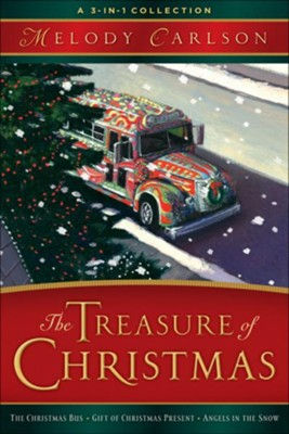 Treasure of Christmas, The: A 3-in-1 Collection - eBook  -     By: Melody Carlson