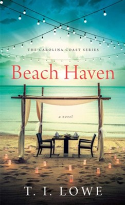 Beach Haven  -     By: T.I. Lowe