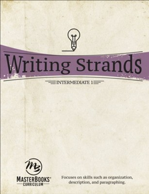 Writing Strands: Intermediate 1   -     By: Dave Marks