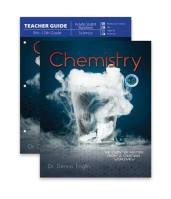 Chemistry: The Study of Matter From a Christian Worldview Kit (Student & Teacher Guide)  -     By: Dr. Dennis Englin