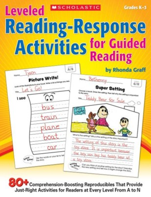 Leveled Reading-Response Activities for Guided Reading    -     By: Rhonda Graff