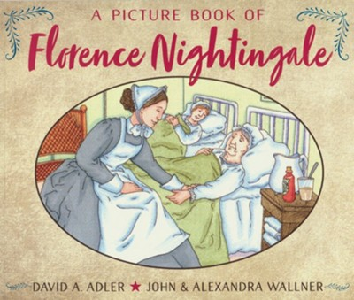 A Picture Book of Florence Nightingale  -     By: David A. Adler