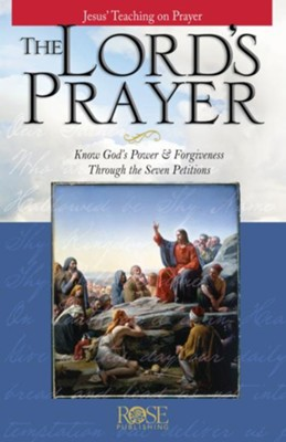 The Lord's Prayer - eBook  -     By: Rose Publishing