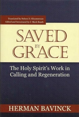 Saved by Grace - eBook  -     By: Herman Bavinck