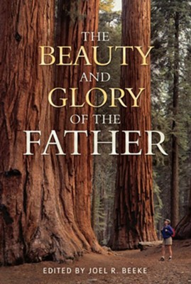 The Beauty and Glory of the Father - eBook  -