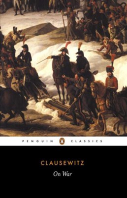 On War   -     By: Carl von Clausewitz