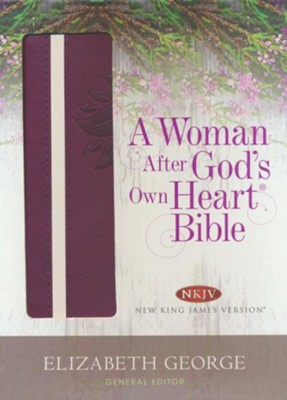 A Woman After God's Own Heart Bible: Berry Imitation Leather (NKJV)   -     By: Elizabeth George