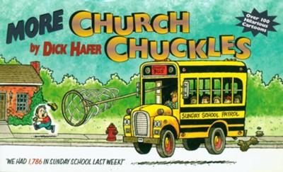 More Church Chuckles: Over 100 Hilarious Cartoons - eBook  -     By: Dick Hafer