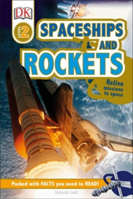 DK Readers L2: Spaceships and Rockets  -