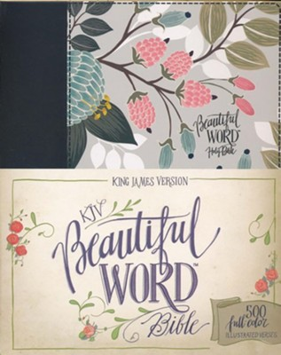 KJV Beautiful Word Bible--clothbound hardcover, multicolor floral  -