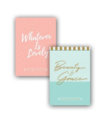 Beauty & Grace / Whatever is Lovely - 90-Day Devotional  2-Pack  -