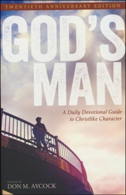 God's Man: A Daily Devotional Guide to Christlike Character  -     By: Don Aycock