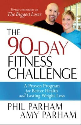 The 90 Day Fitness Challenge A Proven Program For Better Health And