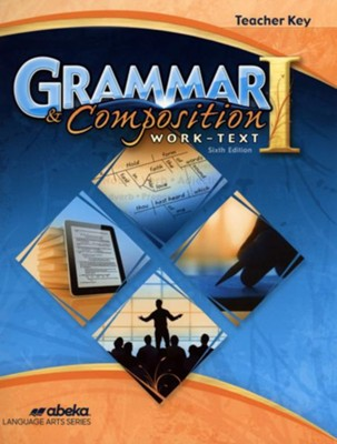 Abeka Grade 7 Grammar & Composition 1 Teacher's Key (6th  Edition)  -