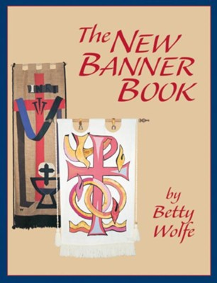 The New Banner Book - eBook  -     By: Betty Wolfe