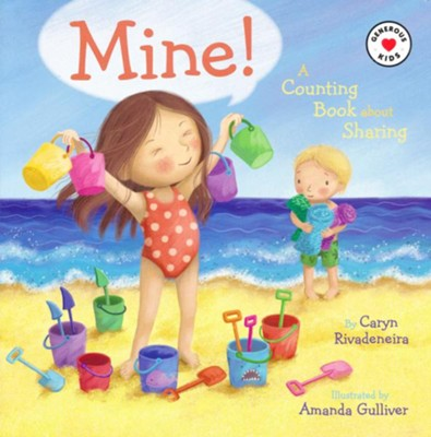 Mine!: A Counting Book About Sharing  -     By: Caryn Rivadeneira     Illustrated By: Amanda Gulliver