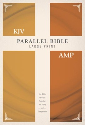 KJV and Amplified Parallel Bible, Large Print, Hardcover  -