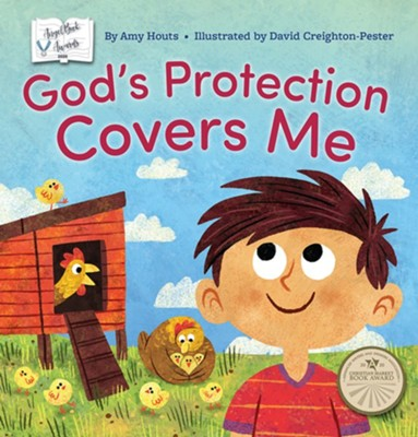 God's Protection Covers Me  -     By: Amy Houts     Illustrated By: David Creighton-Pester