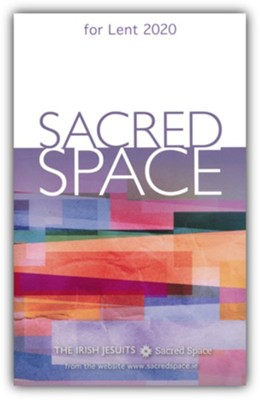 2020 Sacred Space for Lent  -     By: The Irish Jesuits