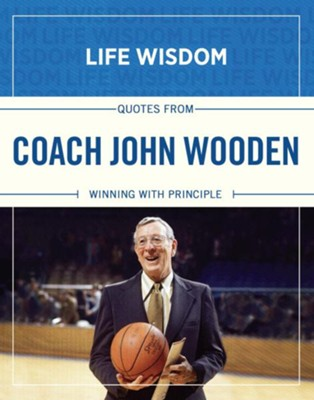 Quotes from Coach John Wooden: Winning With Principle - eBook  -