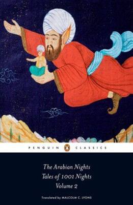 The Arabian Nights: Tales of 1,001 Nights: Volume 2  -     By: Anonymous, Malcolm Lyons, Ursula Lyons