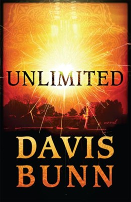 Unlimited: A Novel - eBook  -     By: Davis Bunn