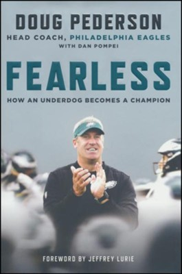 Fearless: How an Underdog Becomes a Champion   -     By: Doug Pederson