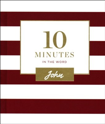 10 Minutes in the Word: John  -