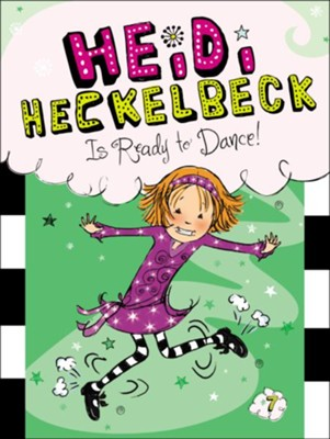 #7: Heidi Heckelbeck Is Ready to Dance!, Hardcover  -     By: Wanda Coven     Illustrated By: Priscilla Burris