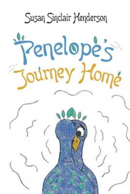 Penelopes Journey Home - eBook  -     By: Susan Sinclair Henderson