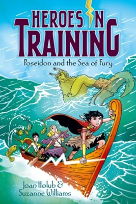 Poseidon and the Sea of Fury, #2          -     By: Joan Holub, Suzanne Williams     Illustrated By: Craig Phillips