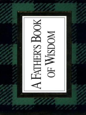 A Father's Book of Wisdom - eBook  -     By: H. Jackson Brown Jr.