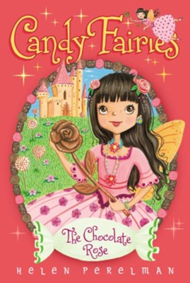 The Chocolate Rose, #11   -     By: Helen Perelman     Illustrated By: Erica-Jane Waters
